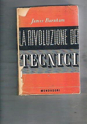 La rivoluzione dei tecnici.: BURNHAM James.