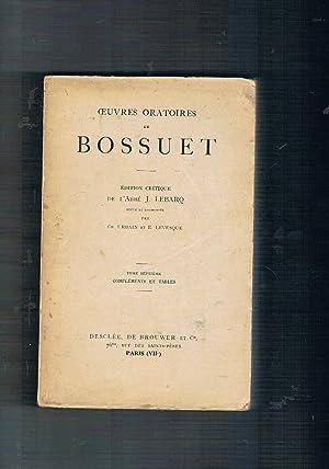Oeuvres oratoires de Bossuet. 1648-1702, complements et: BOSSUET.