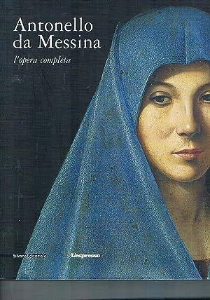 Antonello da Messina. L'opera completa. Con il: LUCCO Mauro.