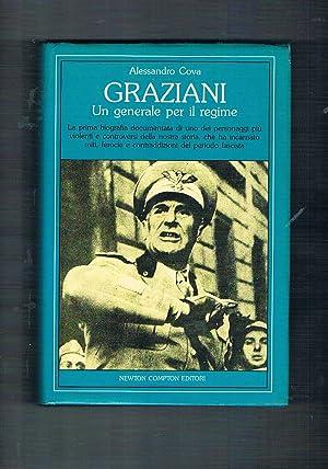Graziani un generale per il regime. La: COVA Alessandro.