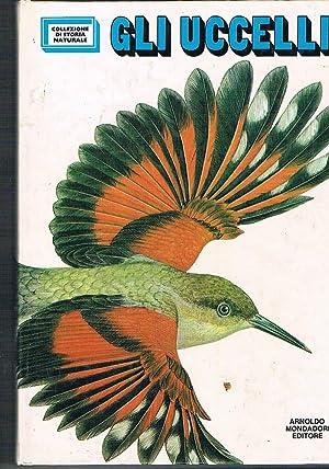 Gli uccelli. Disegni di Ugo Fontana e: TOSCHI Augusto.