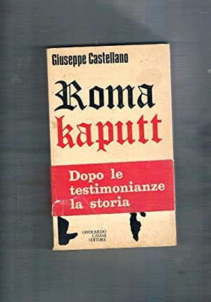 Roma Kaputt. Contributo a una discussione storica.: CASTELLANO Giuseppe.