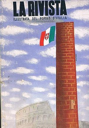 La Rivista illustrata del popolo d'Italia. Anno: MUSSOLINI Arnaldo e
