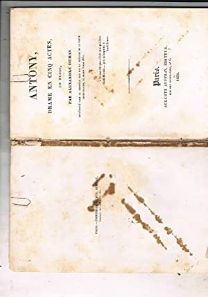 Antony, drame en cinq actes, en prose.: DUMAS Alexandre.