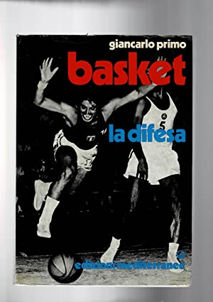 Basket la difesa.: PRIMO Giancarlo.