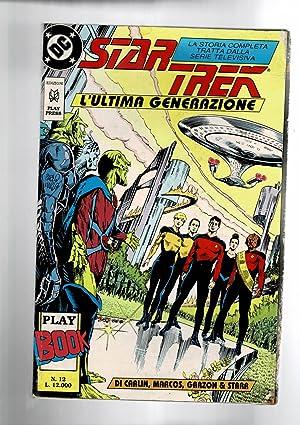 Star Trek: l'ultima generazione. Storia tratta dalla: CARLIN, MARCOS, GARZON