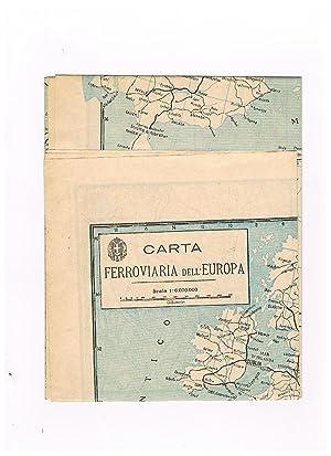 Carta ferroviaria d'Italia alla scala 1:2.000.000, sul retro carta ferroviaria d'europa ...