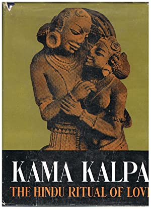 Kama Kalpa or The Hindu ritual of: THOMAS P.