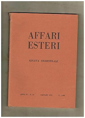 Affari esteri, rivista trimestrale anno IV° 1972.: GUIDOTTI Gastone direttore.