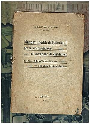 Mandati inediti di Federico II per la interpretazione ed esecuzione di costituzioni; importanta ...