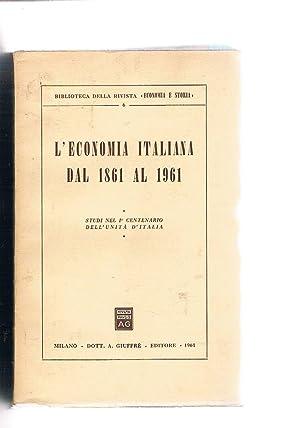 L'economia italiana dal 1861 al 1961 (studi: AA. VV.