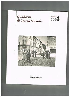 Quaderni di Teoria Sociale N° 4 annata: CRESPI Franco direttore.