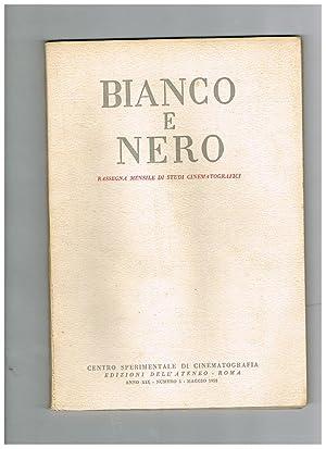 Bianco e nero, rassegna mensile di studi: LACALAMITA Michele, dir.