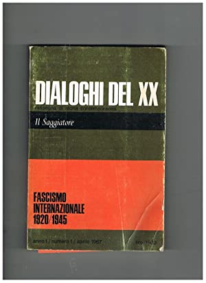Dialoghi del XX, rassegna di storia contemporanea.: MONDADORI Alberto.