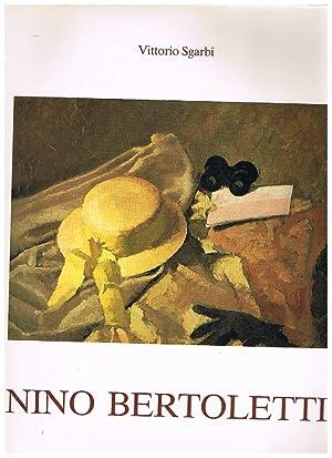 Nino Bertoletti, testimonianze di G. De Chirico,: SGARBI Vittorio.