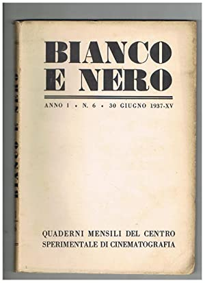 Bianco e Nero, quaderno mensile del centro: CHIARINI Luigi direttore.