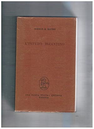 L'impero Bizantino.: BAYNES Norman H.