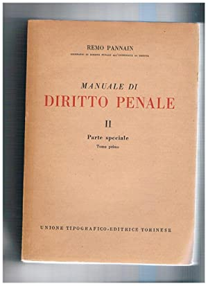 Manuale di diritto penale. Vol. II° parte: PANNIN Remo.
