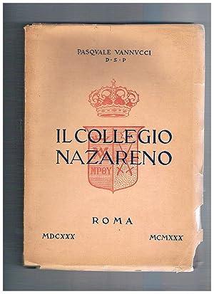 Il collegio Nazareno. Roma 1630-1930.: VANNUCCI Pasquale.