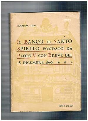 Il banco di Santo Spirito fondato da: PONTI Ermanno.