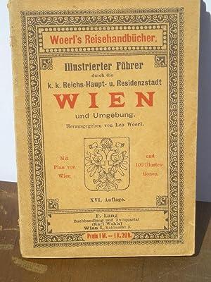 Illustrirte Führer Wien mit plan von Wien: WOERL Leo.
