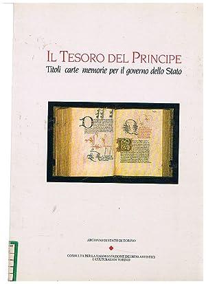 Il tesoro del principe. Titoli carte memorie: Archivio di Stato