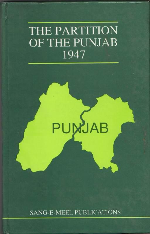 The Partition of the Punjab 1947: A
