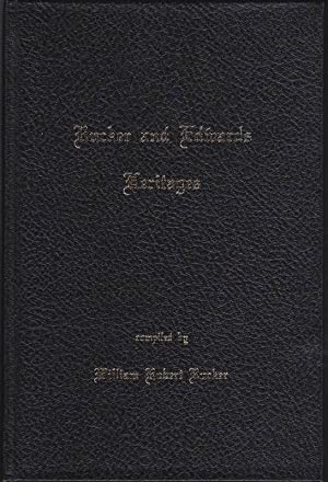 Rucker and Edwards Heritages: A Compendium of: Rucker, William Robert