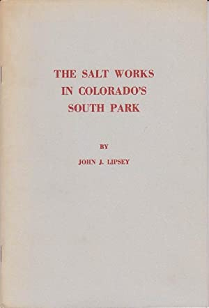 The Salt Works in Colorado's South Park