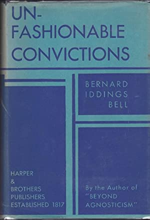 Unfashionable Convictions
