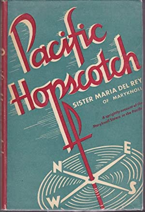 Pacific Hopscotch: A Sprightly Account of the Maryknoll Sisters in the Pacific
