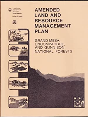 Amended Land Resource Management Plan: Grand Mesa, Uncompahgre, and Gunnison National Forests