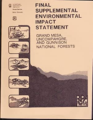 Final Supplemental Environmental Impact Statement: Grand Mesa, Uncompahgre, and Gunnison National...