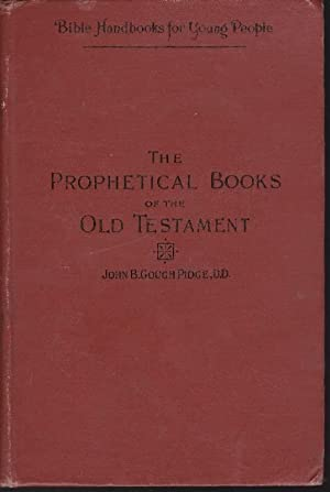 Bible Handbooks for Young People: The Prophetical Books of the Old Testament IV
