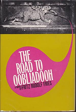 The Road to Oobliadooh: A Novel