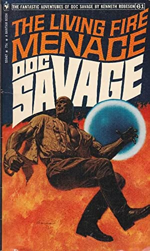 The Living Fire Menace: Doc Savage (#61)