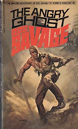 The Angry Ghost: Doc Savage (#86)