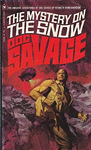 The Mystery on the Snow: Doc Savage (#69)