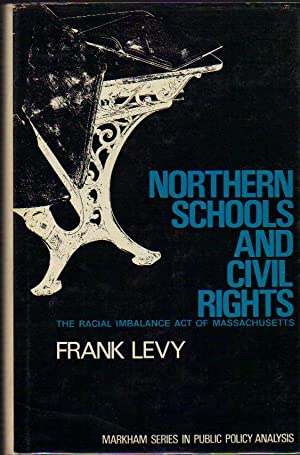 Northern Schools and Civil Rights; The Racial Imbalance Act of Massachusetts