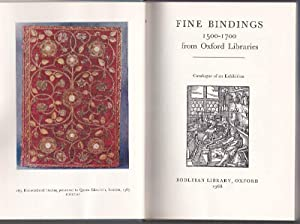 Fine Bindings from Oxford Libraries 1500-1700: Catalogue of an Exhibition