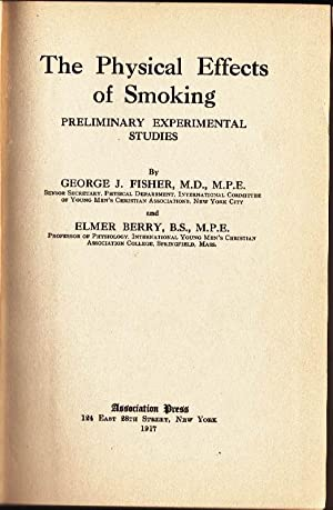The Physical Effects of Smoking: Preliminary Experimental Studies