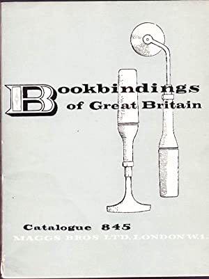 Bookbindings of Great Britain: Sixteenth to the Twentieth Century: Catalogue 845, September 1957