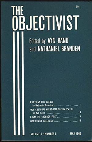 The Objectivist, Vol. 5, No. 5, May 1966 (Emotions and Values; Our Cultural Value-Deprivation - ...