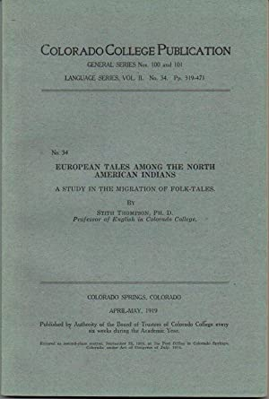 European Tales Among the North American Indians: A Study in the Migration of Folk-Tales (Colorado...