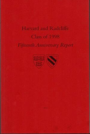 Harvard and Radcliffe Class of 1998 Fifteenth Anniversary Report
