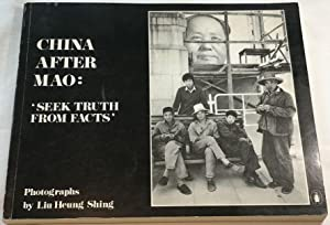 China After Mao: 'Seek Truth From Facts'