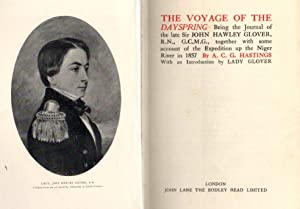 The Voyage of the Dayspring: Being the Journal of the Late Sir John Hawley Glover