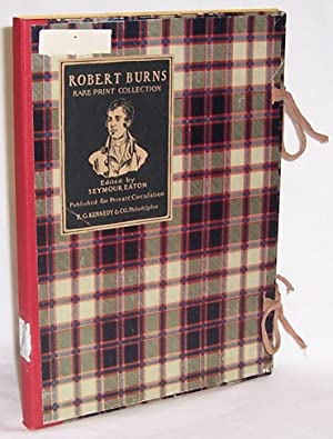 Robert Burns Rare Print Collection: Eaton, Seymour (edited
