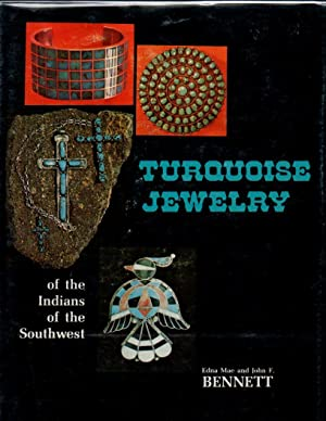 Turquoise Jewelry of the Indians of the Southwest