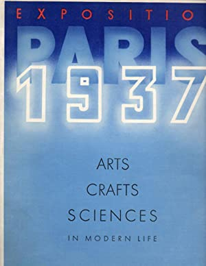 Paris Exposition 1937: Arts, Crafts, Sciences in Modern Life: No. 6, October 1936